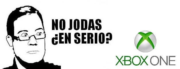 No jodas en serio - Xbox One