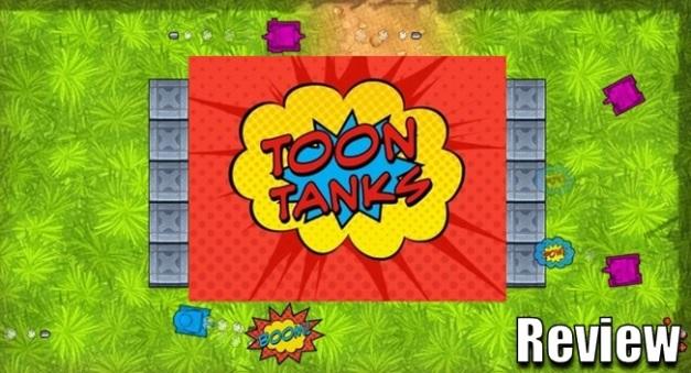 Toon Tanks - Reseña