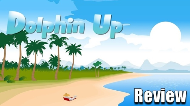 Dolphin Up - Reseña