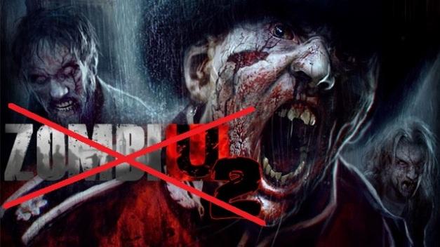 ZombiU 2 - Cancelado
