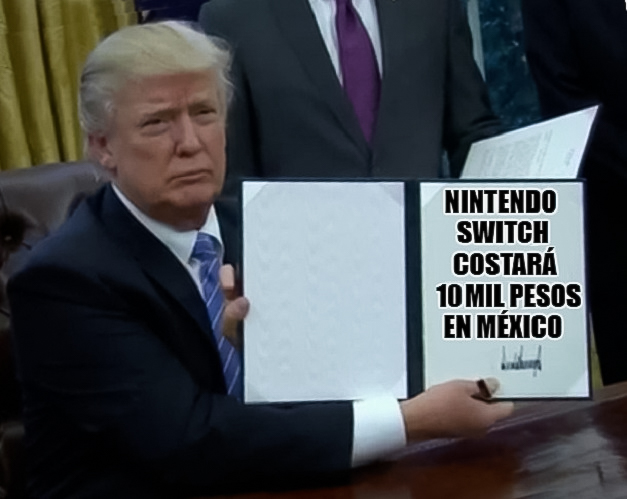 donald-trump-precio-del-nintendo-switch-en-mexico