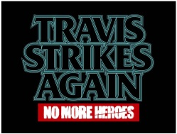 Travis Strikes Again No More Heroes - Logo